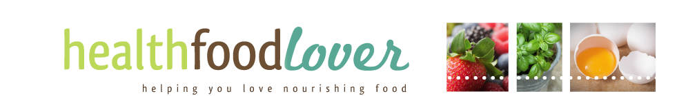 Health Food Lover: Helping You Love Nourishing Food